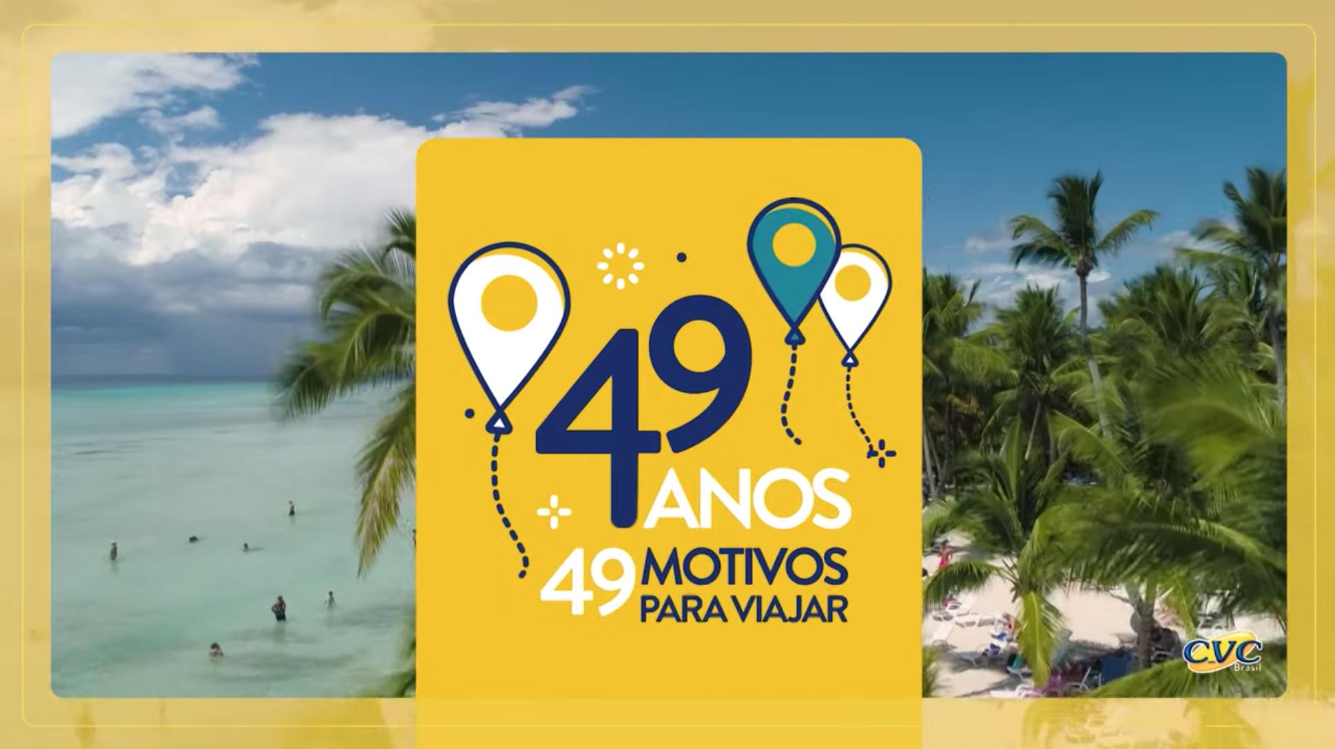 """CVC oferece """"49 motivos para viajar"""" em campanha de aniversário"""